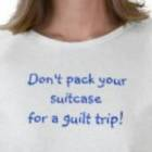 tshirt-dont-pack-suitcase-for-guilt-trip3