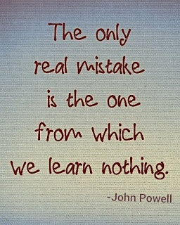 only mistake is one from which we learn nothing