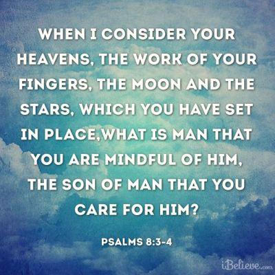 psalms 8 3-4