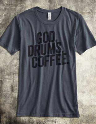 God Drums Coffee tshirt